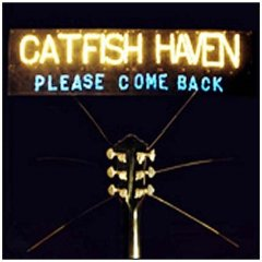 Catfish Haven - Please Come Back [EP]
